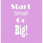 "What's new: Free Print ""Start small, go big!"""